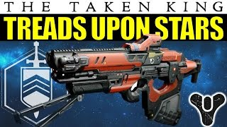 Destiny: Treads Upon Stars | Strike-Exclusive Scout Rifle | The Taken King