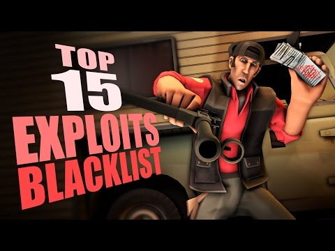TF2 - Top 15 Exploits blacklist