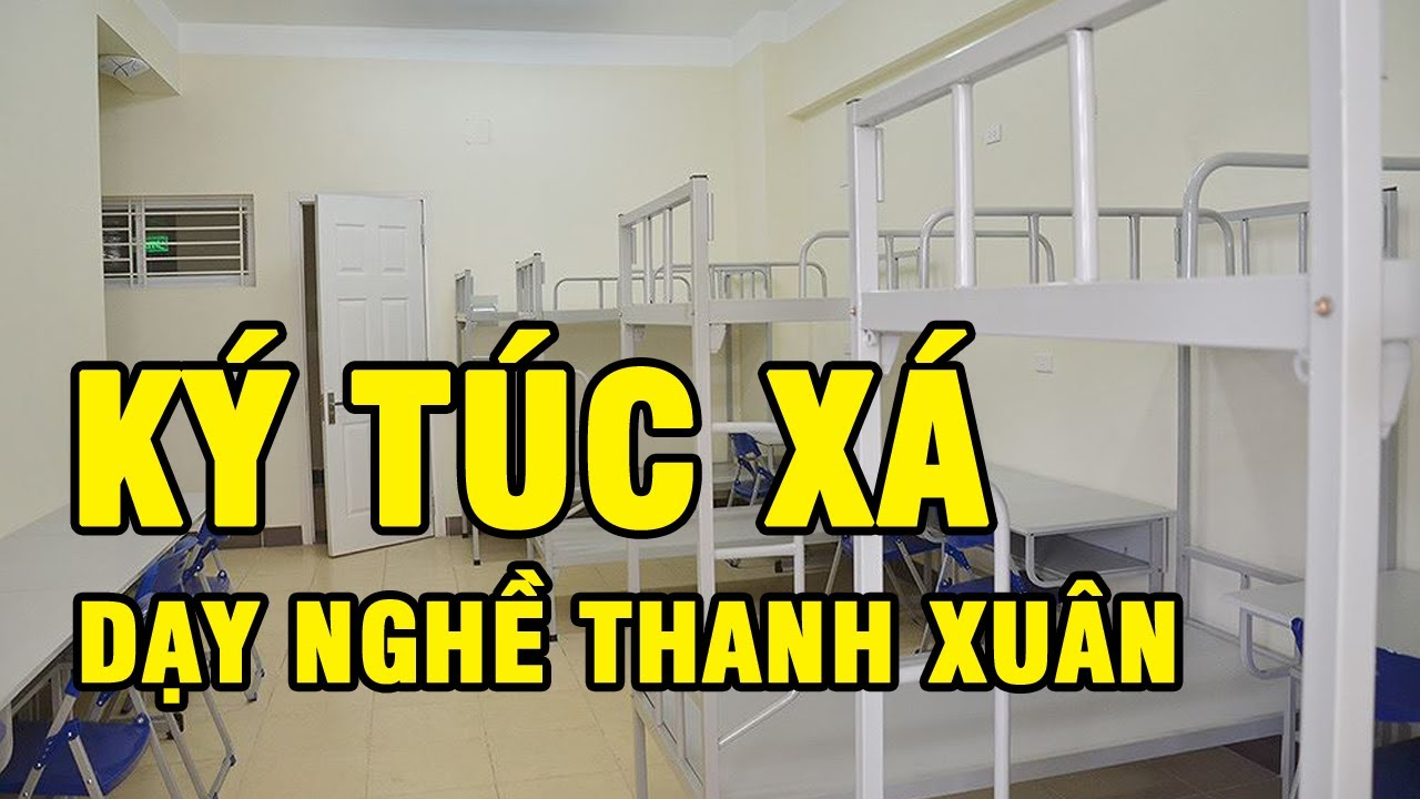 Ký túc xá Dạy nghề Thanh Xuân 83 Triều Khúc