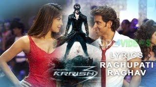 Krrish 3 (2013) - Raghupati Raghav Raja Ram Lyrics