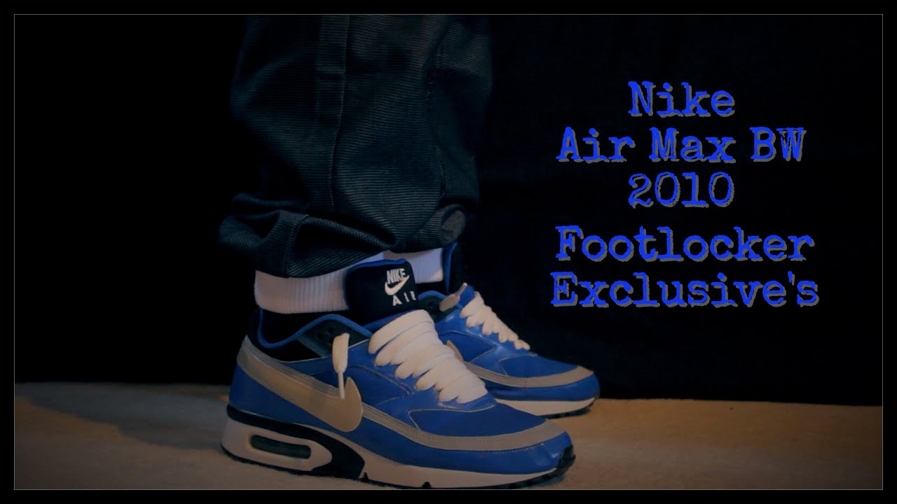 save off 8ce31 9f05a Nike Air Max BW - 2010 Footlocker Exclusive - On Feet - YouTube