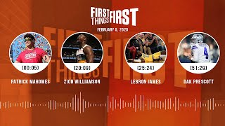 Patrick Mahomes, Zion Williamson, LeBron, Dak Prescott (2.05.20) | FIRST THINGS FIRST Audio Podcast