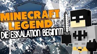 DIE ESKALATION BEGINNT! - MINECRAFT LEGEND | GAMERSTIME