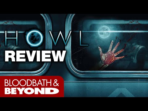Howl (2015) - Movie Review