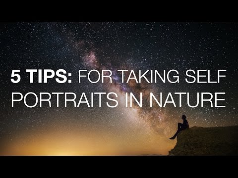 5 Tips For Shooting Self Portraits In Nature