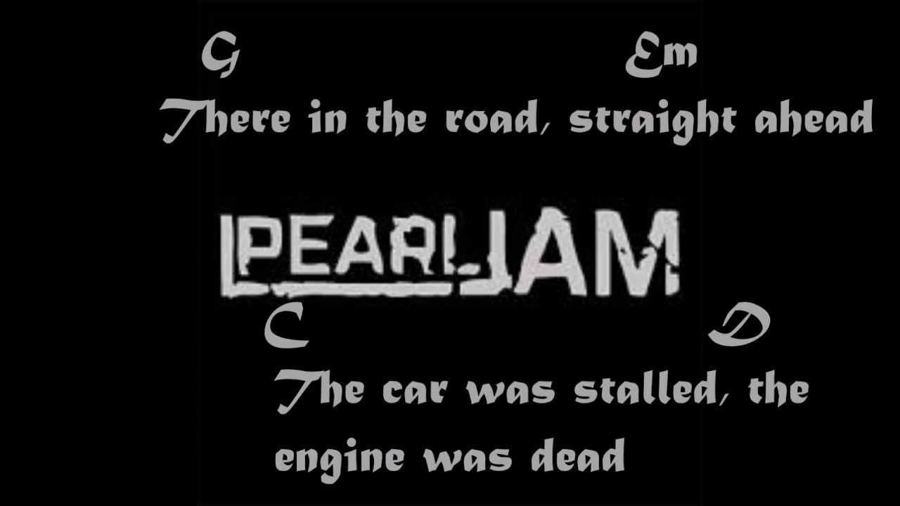 Pearl Jam Last Kiss Guitar Chords And Lyrics Youtube