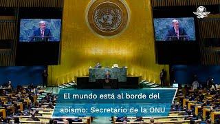 """""""El mundo debe despertar. Estamos al borde de un abismo y moviéndonos en la dirección equivocada"""", dijo Guterres a los líderes internacionales reunidos en Nueva York"""