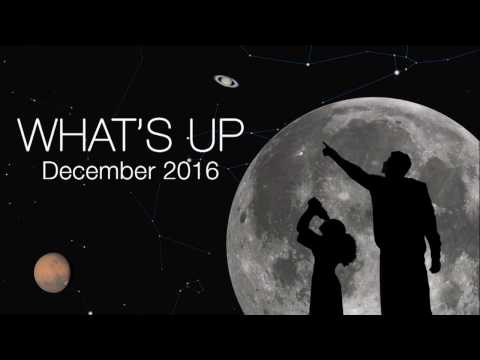 NASA Video: Astronomy – What s Up for December 2016 – Sky watching