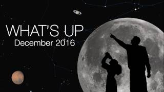 NASA Video: Astronomy - What s Up for December 2016 - Sky watching