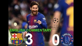 Video Barcelona vs Chelsea 3 0 (English Commentary)  All Goals & Full Highlights   UCL 14 03 2018 HD download MP3, 3GP, MP4, WEBM, AVI, FLV September 2018