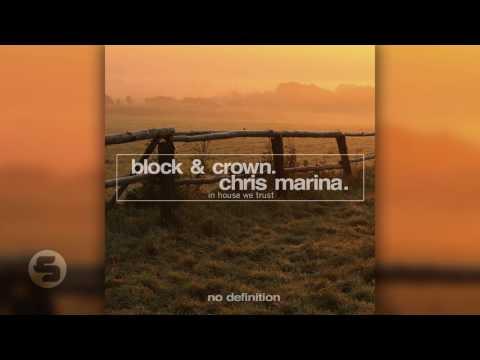 Block & Crown & Chris Marina - In House We Trust (Original Club Mix)