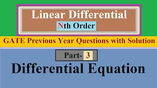 Linear Differential Equation Of Nth Order Part 3 With GATE Previous Year Question