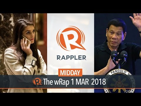 Duterte on West Philippine Sea, Rappler on Omidyar PDRs, Hope Hicks resigns | Midday wRap