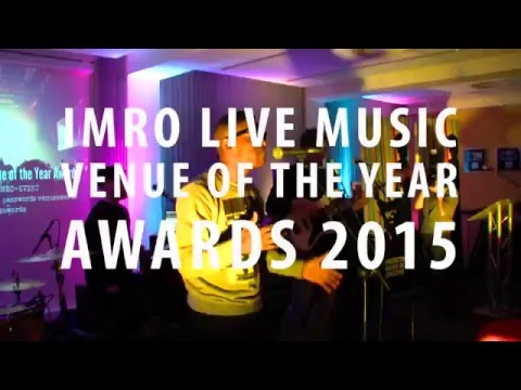 IMRO Live Music Venue of the Year Awards 2015