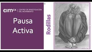 9. PAUSA ACTIVA: La Rodilla