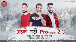 Psycho Natti | Pro Version 2.0 | Chaman Bharti & Mukesh Joshi | Novin Joshi NJ | Deshat