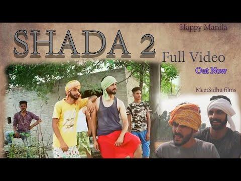 Shada 2 (Full Video) Happy Manila | Meet Sidhu Films