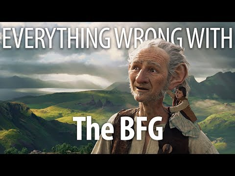 Everything Wrong With The BFG In 16 Minutes Or Less