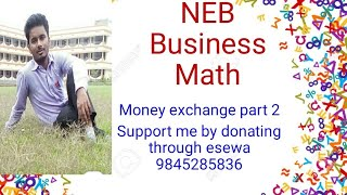 Money Exchange (Chain Rule) NEB business math solved questions