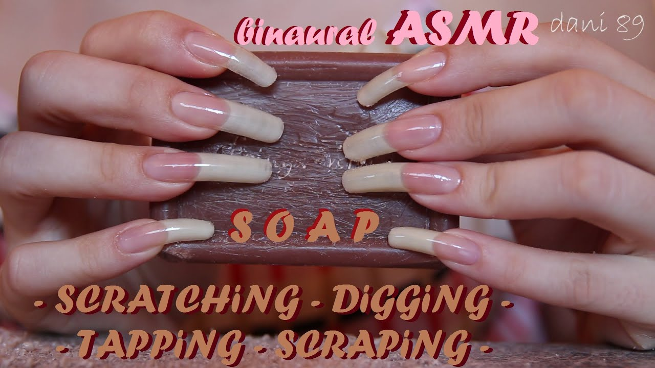 🎧 ASMR ▷ SCRATCHING, TAPPING, DIGGING, SCRAPING SOAP ↬ (scratch ...