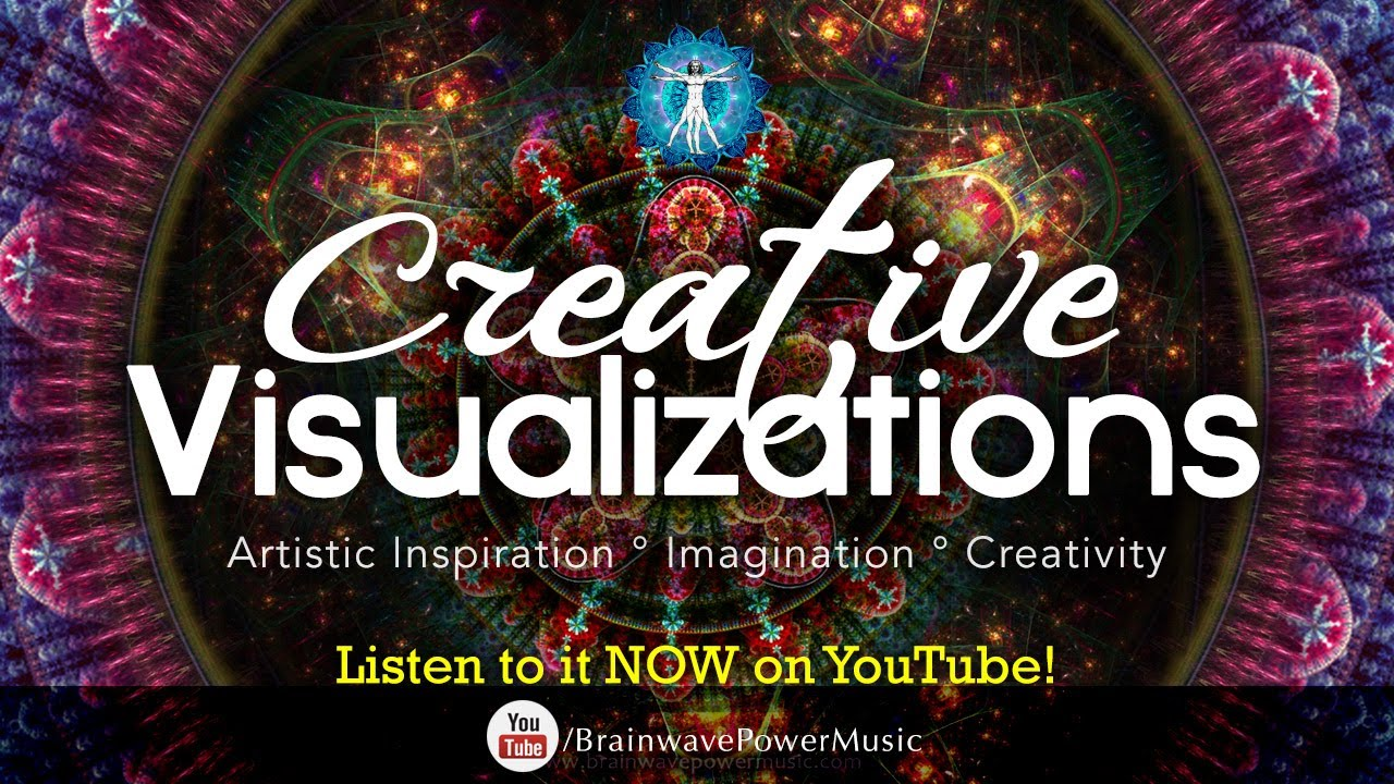 And to start your imagination and boost some inspiration in you we -  Creative Visualizations Music For The Artist In You Music To Boost Your Imagination