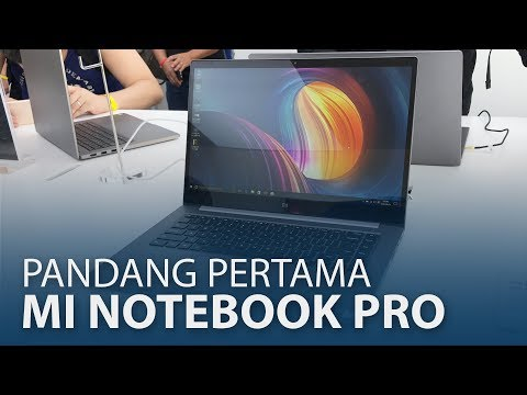 "Pandang Pertama: Xiaomi Mi Notebook Pro 15.6"" - Alternatif Bajet MacBook Pro"