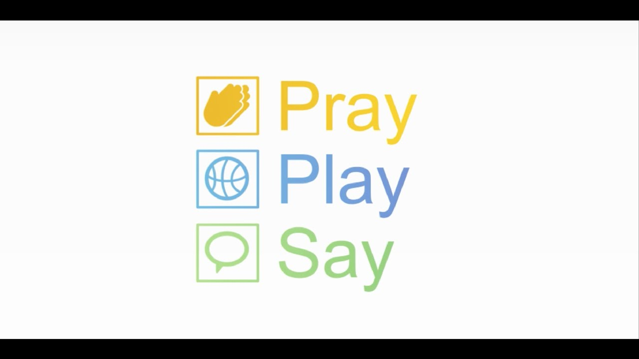 Pray-Play-Say