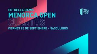 Cuartos de final Masculinos -Estrella Damm MenorcaOpen 2020- World Padel Tour