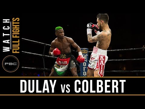 Dulay vs Colbert FULL FIGHT: April 13, 2018 - PBC on FS1