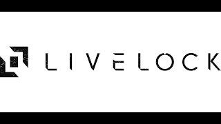 Livelock - обзор, первый взгляд