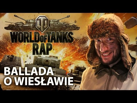 Ballada o Wiesławie (World of Tanks RAP)