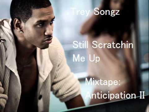 Trey Songz-Still Scratchin Me Up