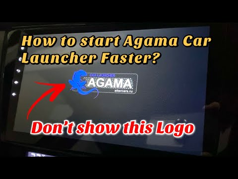 How to make Agama Car Launcher start faster?