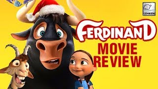 Movie Review Of Ferdinand  | John Cena  |Carlos Saldanha