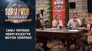 Canlı yayında Adem Kılıççı'ya büyük sürpriz!  | Survivor Panorama | Şampiyonun Hikayesi
