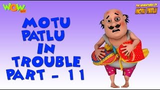 Motu Patlu in Trouble - Compilation Part 11 - 45 Minutes of Fun! As seen on Nickelodeon