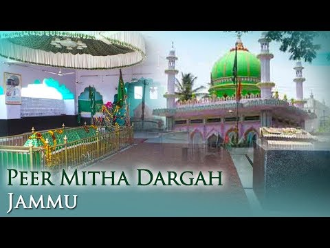 Peer Mitha Dargah - Jammu And Kashmir | Ziyarat & History | Famous Dargah Visit | Sajda