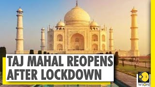 Taj Mahal Reopen After Nearly 6 Months Closure Due To COVID-19 Outbreak   Agra   WION