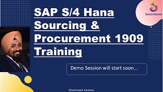 SAP S/4 HANA Sourcing and Procurement Demo Session -TS452 Certification