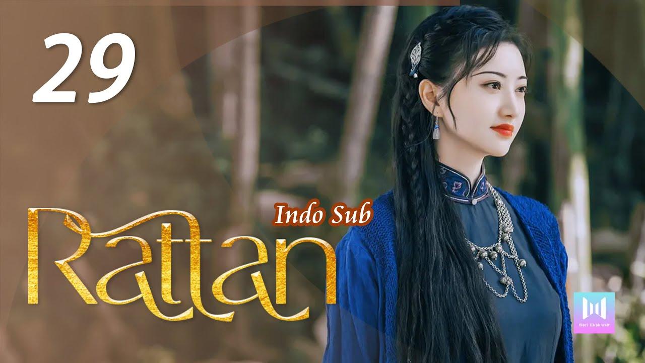 Download [Indo Sub] Rattan 29 | 司藤 29 Jing Tian, Vin Zhang