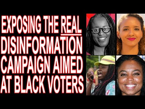 "Inside The REAL ""Disinformation"" Targeting Black Voters"