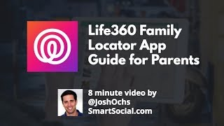 Life360 Family Locator App Guide for Parents - SmartSocial com
