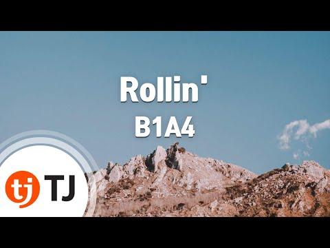 [TJ노래방] Rollin' - B1A4 / TJ Karaoke