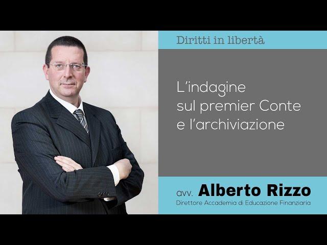 L'indagine sul premier Conte e l'archiviazione