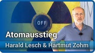 Harald Lesch & Hartmut Zohm: Atomausstieg, Endlagerung, Transmutation, Kernfusion