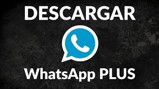 Download lagu WHATSAPP PLUS 2019 | Descargar APK e Instalar Gratis