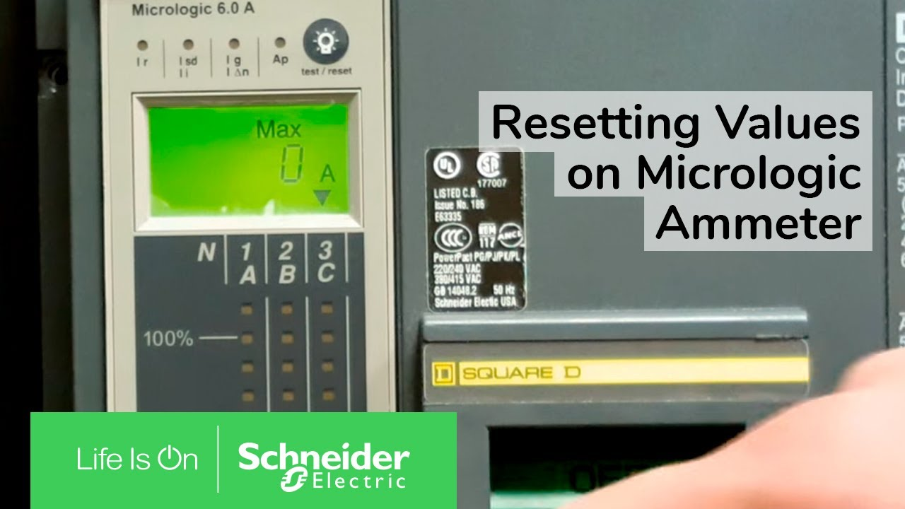 Resetting Peak Values On Micrologic Ammeter Trip Unit Schneider Tripping Of Circuit Breaker Electric Support Youtube