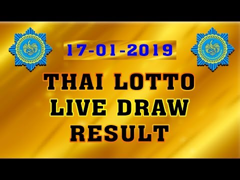 THAI LOTTO LIVE DRAW RESULT 17-01-2019