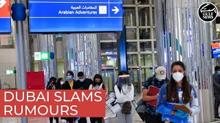 Dubai slams rumours about Covid-19 situation in emirate