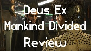Deus Ex : Mankind Divided Review